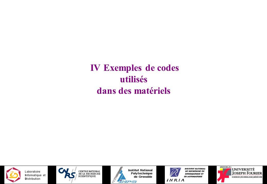 IV Exemples de codes utilisés dans des matériels