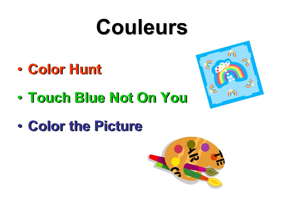Couleurs Color Hunt Touch Blue Not On You Color the Picture Color Hunt Touch Blue Not On You Color the Picture