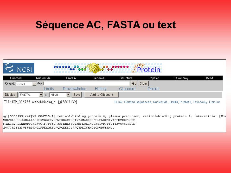 Séquence AC, FASTA ou text
