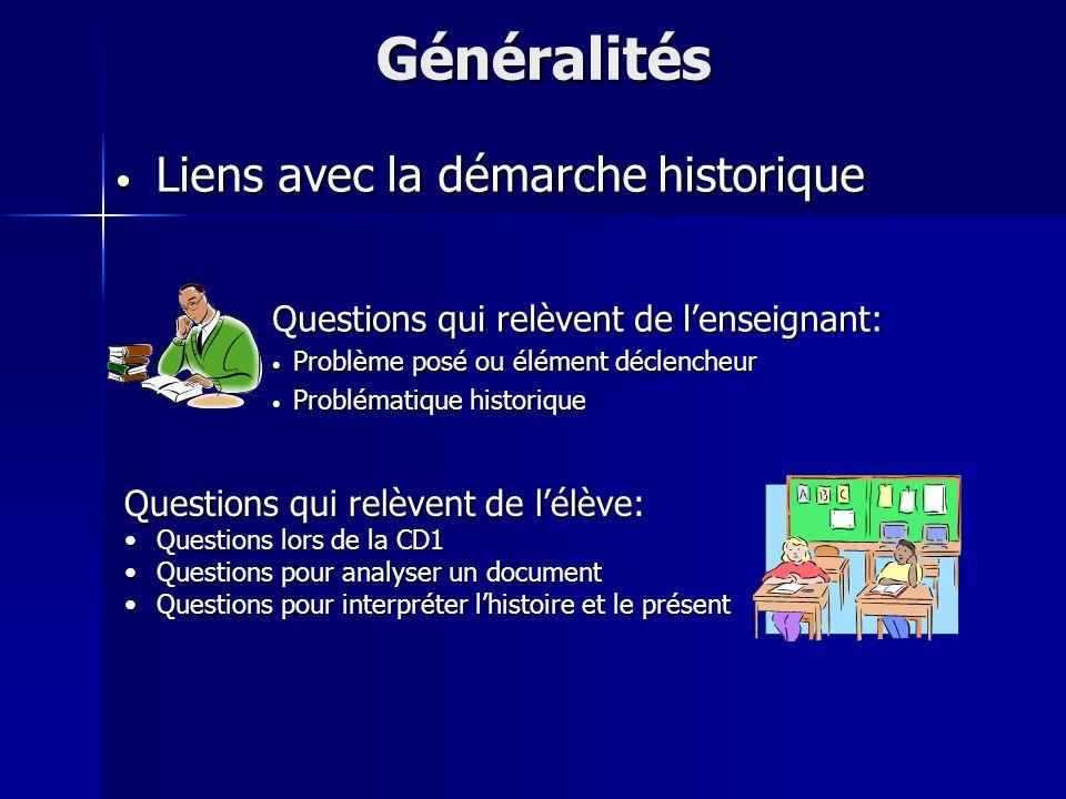 Limportance des documents Limportance des documents Généralités Préalables Les documents doivent être adaptés aux capacités danalyse des élèves.