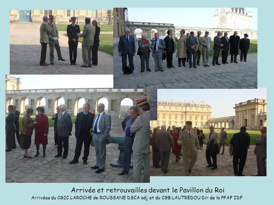 Arrivée et retrouvailles devant le Pavillon du Roi Arrivées du CG2C LAROCHE de ROUSSANE DSCA adj et du CGB LAUTREDOU Dir de la PFAF IDF