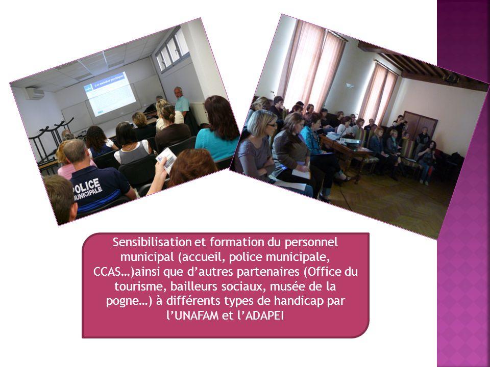 Sensibilisation et formation du personnel municipal (accueil, police municipale, CCAS…)ainsi que dautres partenaires (Office du tourisme, bailleurs so
