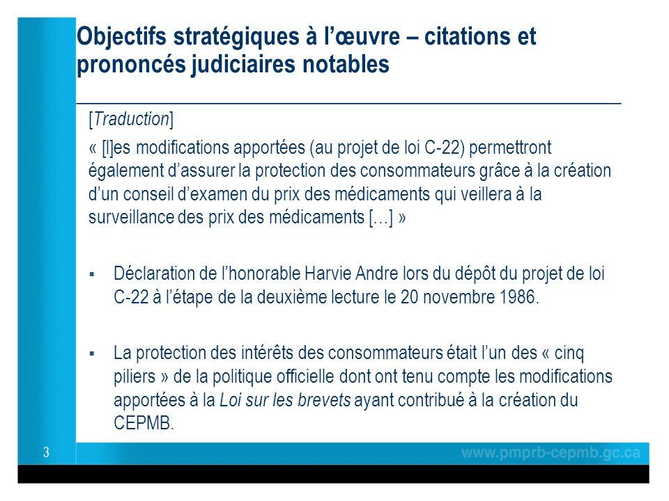 Objectifs stratégiques à lœuvre – citations et prononcés judiciaires notables ______________________________________________ [ Traduction ] « [l]es mo
