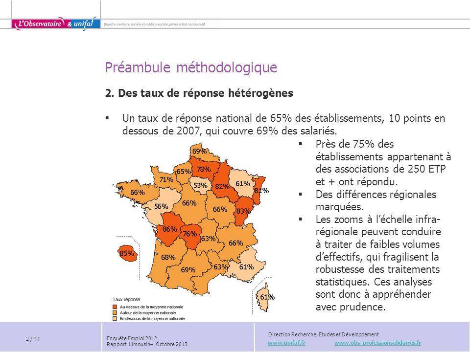 Préambule méthodologique www.unifaf.fr www.obs-professionsolidaires.fr Direction Recherche, Etudes et Développement Près de 75% des établissements app