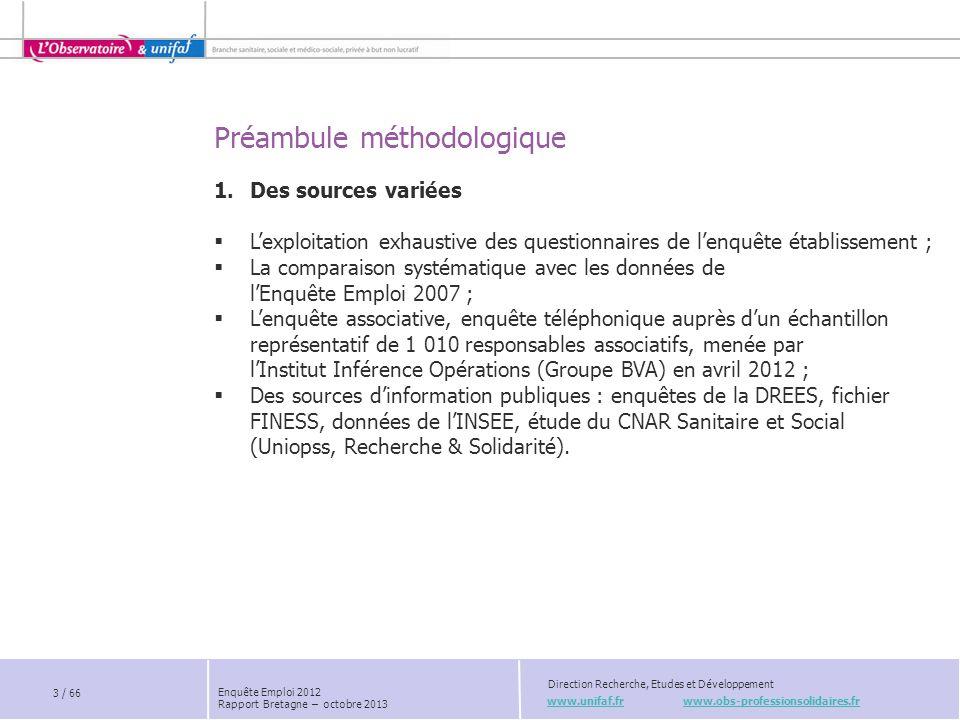 Préambule méthodologique www.unifaf.fr www.obs-professionsolidaires.fr Direction Recherche, Etudes et Développement 2.
