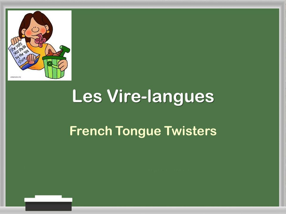Les Vire-langues French Tongue Twisters