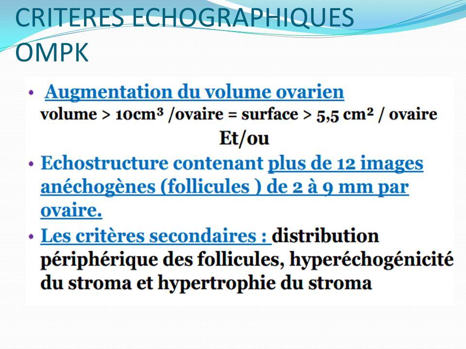 CRITERES ECHOGRAPHIQUES OMPK