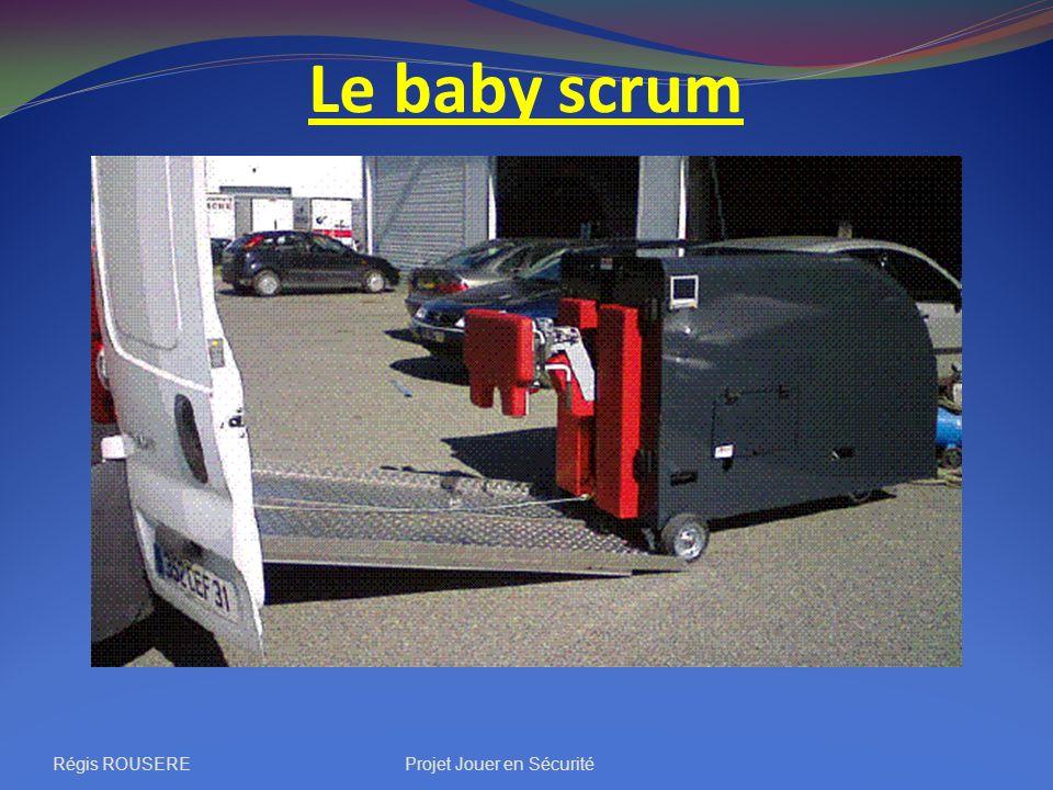 Le baby scrum Régis ROUSEREProjet Jouer en Sécurité