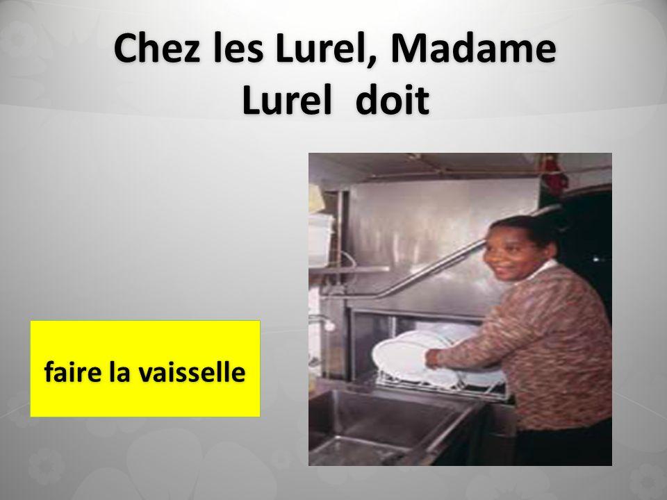 Chez les Lurel, Madame Lurel doit faire la vaisselle