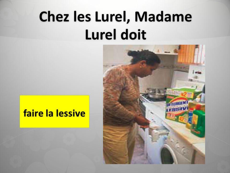 Chez les Lurel, Madame Lurel doit faire la lessive
