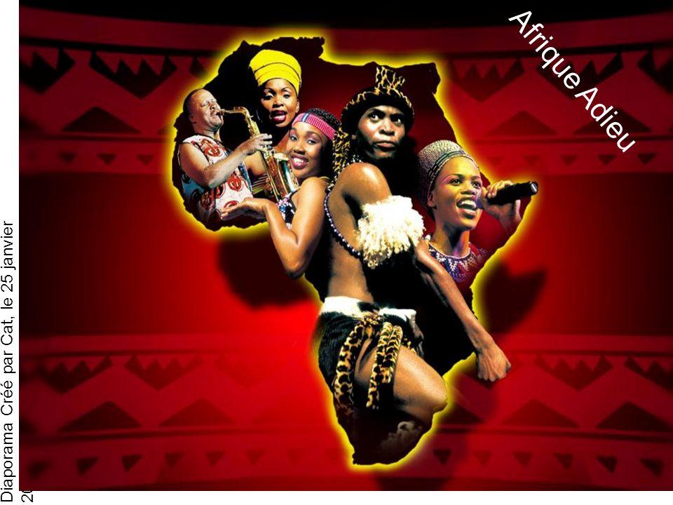 Diaporama Créé par Cat, le 25 janvier 2013 Afrique Adieu Ton cœur samba