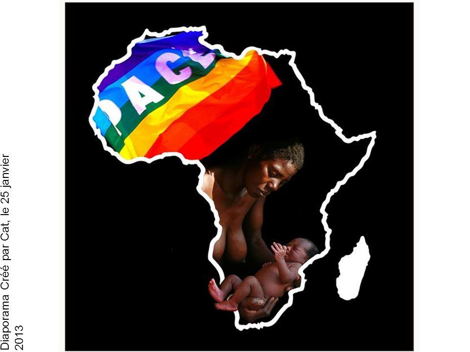Diaporama Créé par Cat, le 25 janvier 2013 Afrique Adieu Afrique