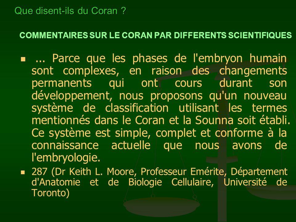 COMMENTAIRES SUR LE CORAN PAR DIFFERENTS SCIENTIFIQUES Il m'est particulièrement agréable, d'apporter ma part d'explication sur le développement humai