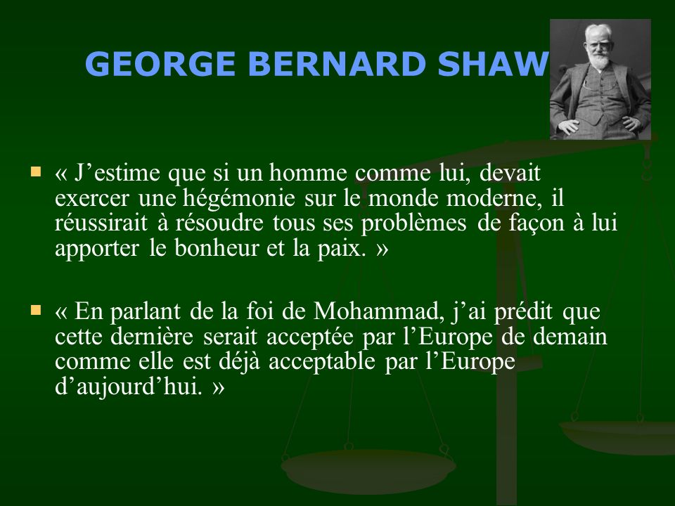GEORGES BERNARD SHAW Prix Nobel de Litt é rature en 1925 The Genuine Islam, Vol.
