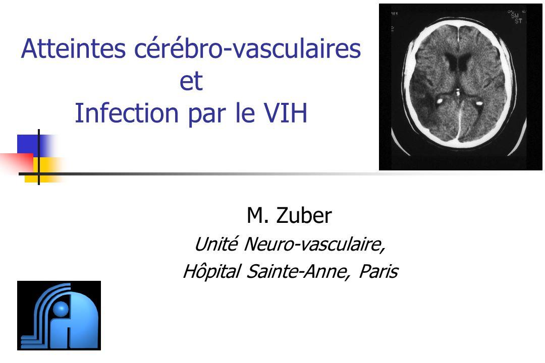 Atteintes cérébro-vasculaires et Infection par le VIH M.