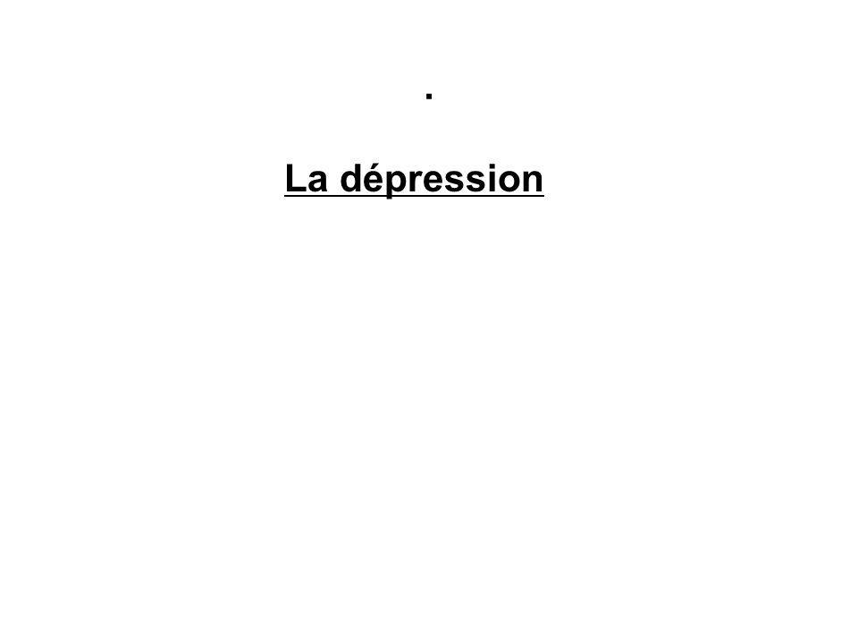 . La dépression