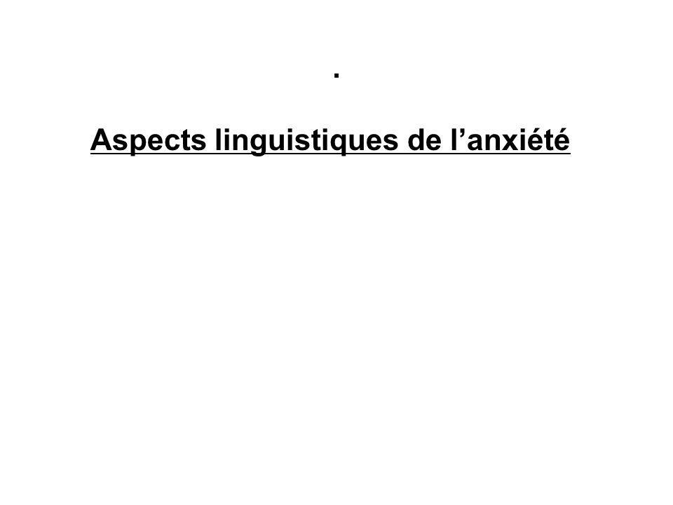 . Aspects linguistiques de lanxiété