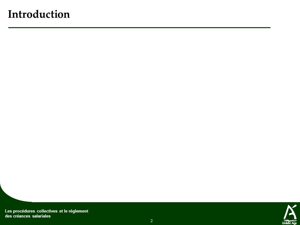 2 Les procédures collectives et le règlement des créances salariales Introduction