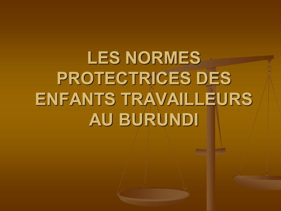 LES NORMES PROTECTRICES DES ENFANTS TRAVAILLEURS AU BURUNDI