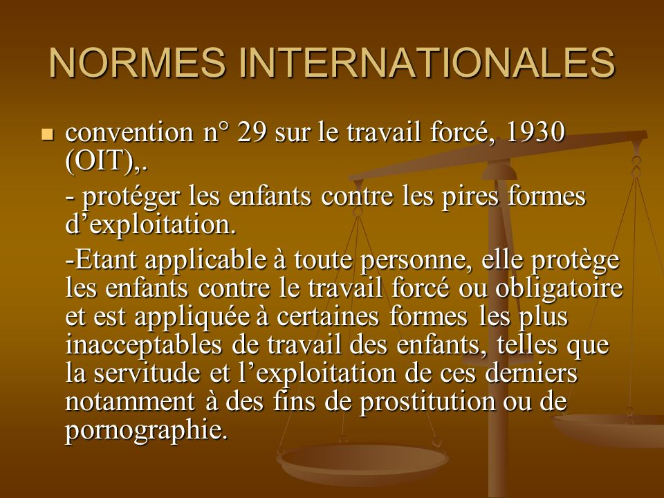 NORMES INTERNATIONALES convention n° 29 sur le travail forcé, 1930 (OIT),.