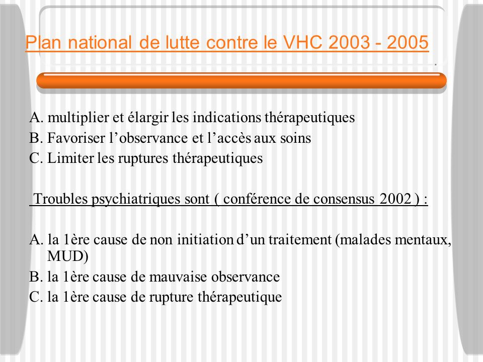 Plan national de lutte contre le VHC 2003 - 2005 A.
