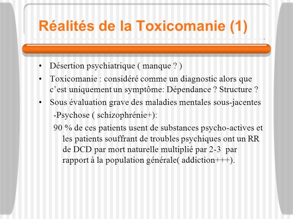 Réalités de la Toxicomanie (1) Désertion psychiatrique ( manque .