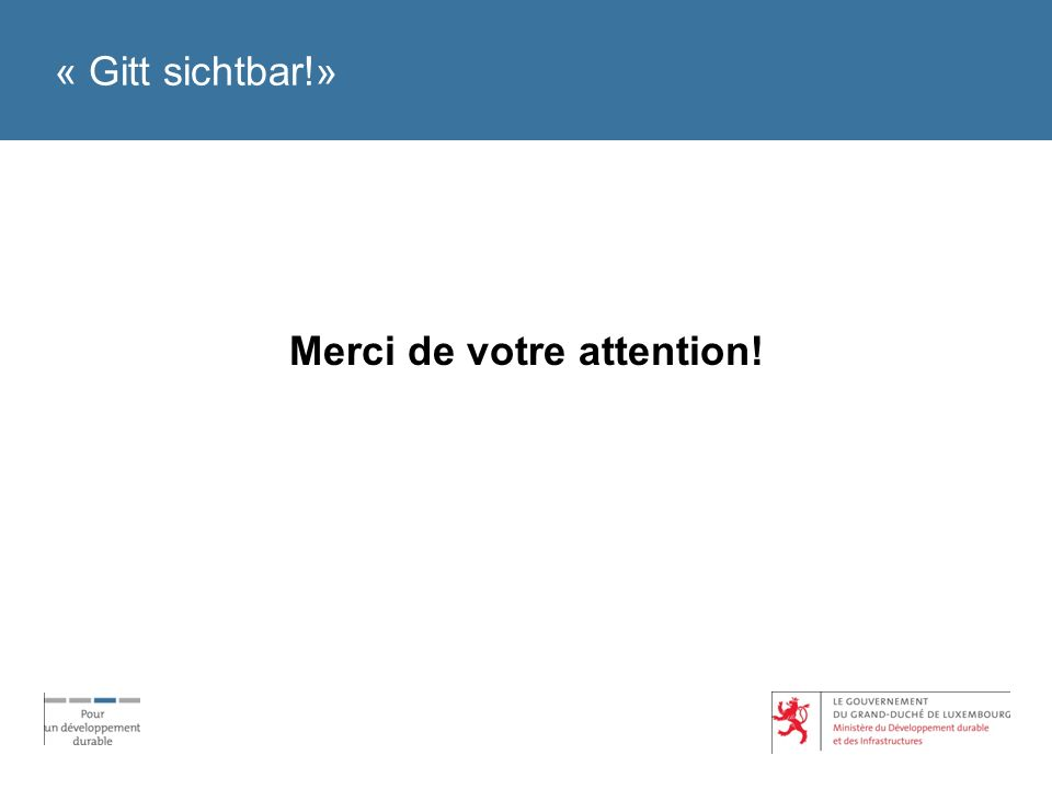 « Gitt sichtbar!» Merci de votre attention!