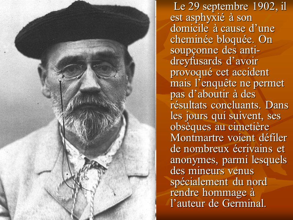 Le 29 septembre 1902, il est asphyxié à son domicile à cause dune cheminée bloquée.