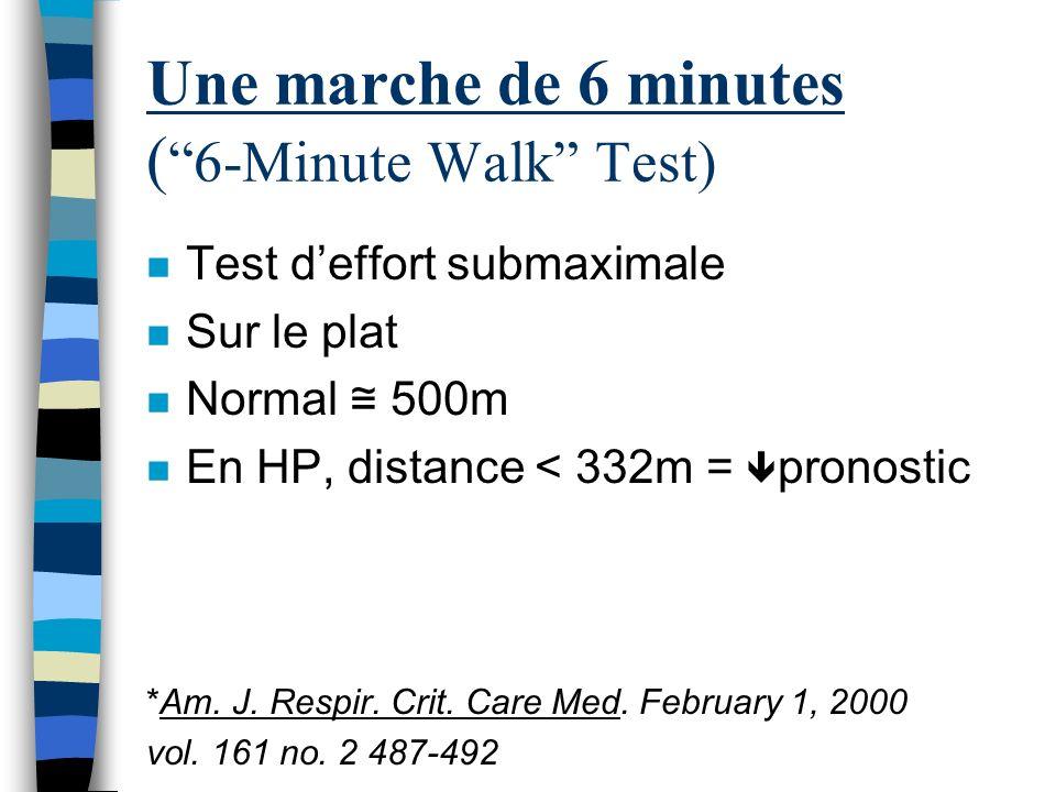 Thérapies Élémentaires: LExercice n PAP 50mmHg n 15 semaines, exercise vs sédentaire n Marche de 6min: +96m vs -15m n Augmentation qualité de vie n PA