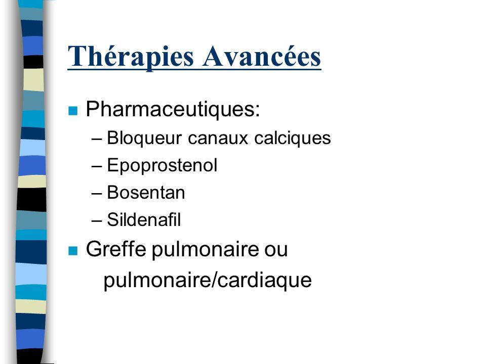 Cathéterisme Coeur (D): 1. Pour confirmer diagnostic HP 2. Vérifier réponse a vasodilateur (eg. epoprostenol ou Oxide Nitrique) –PAP <40mmHg (avec Rx)