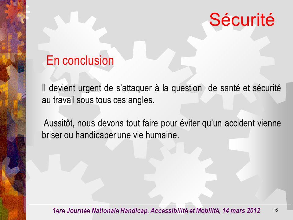 Sécurité 15 La maîtrise des risques professionnels est un enjeu à la fois pour lhomme, l'entreprise et la société Lemployeur est obligé dassurer la sé
