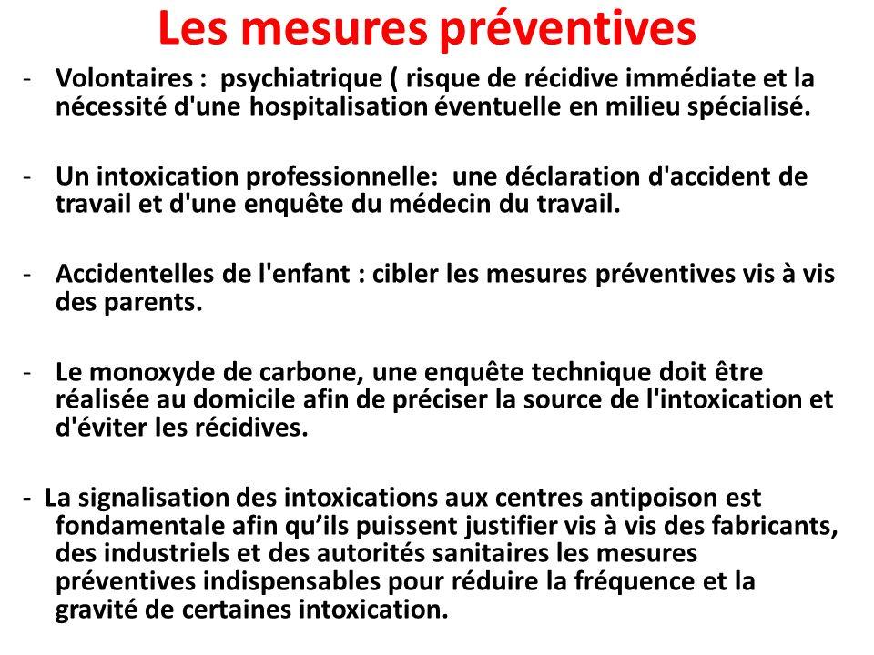 Les mesures préventives -Volontaires : psychiatrique ( risque de récidive immédiate et la nécessité d'une hospitalisation éventuelle en milieu spécial