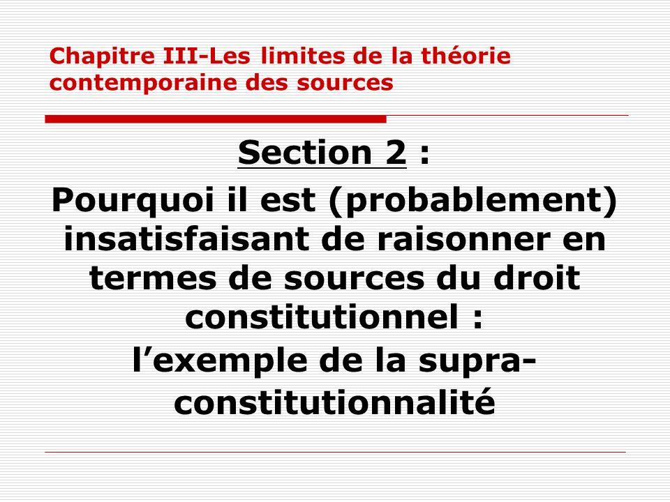 Chapitre III-Les limites de la théorie contemporaine des sources Section 2 : Pourquoi il est (probablement) insatisfaisant de raisonner en termes de s