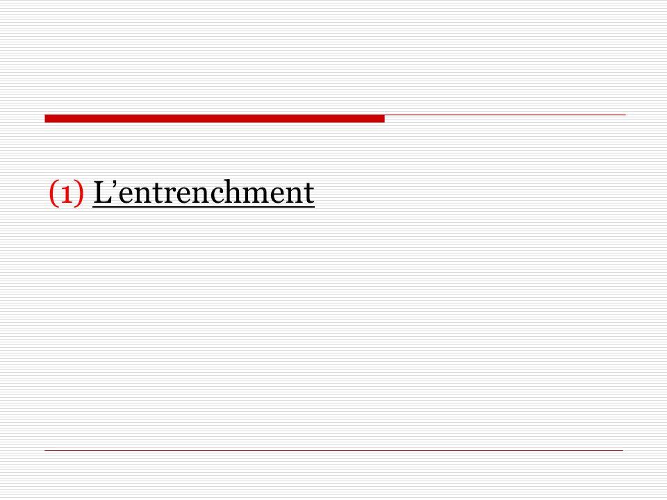 (1) Lentrenchment
