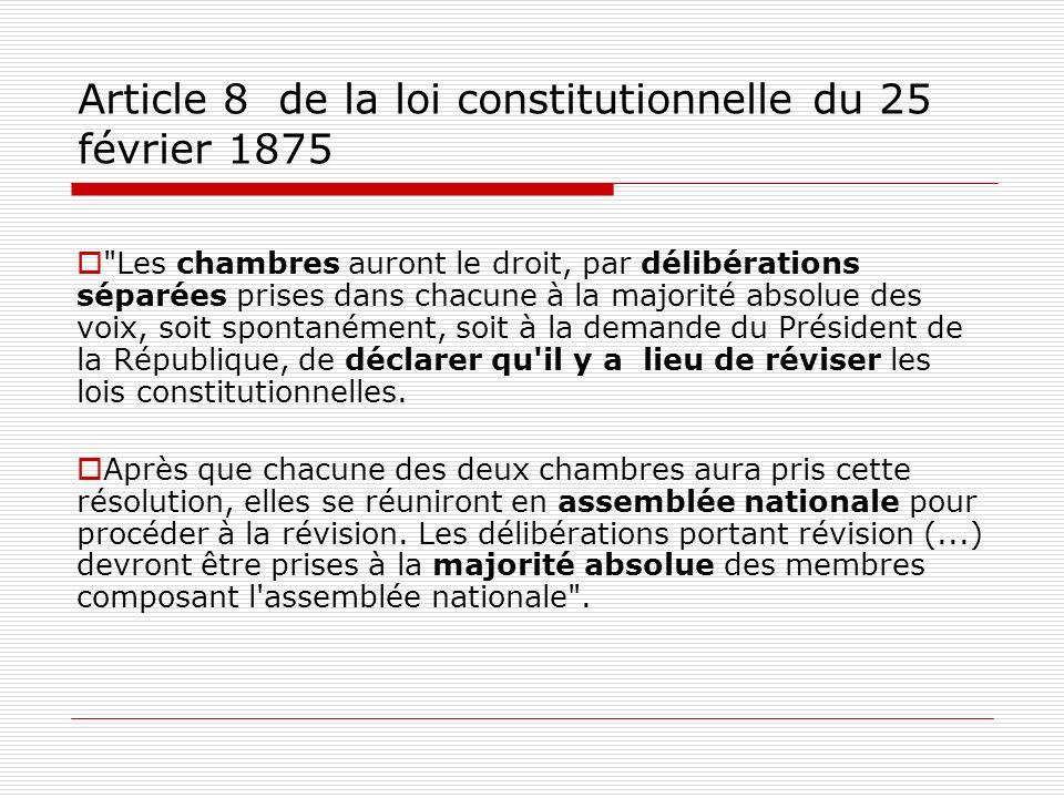 Article 8 de la loi constitutionnelle du 25 février 1875
