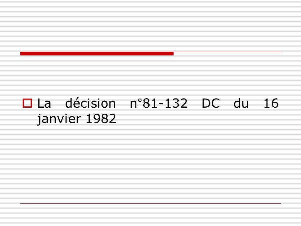 La décision n°81-132 DC du 16 janvier 1982