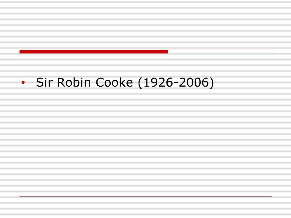 Sir Robin Cooke (1926-2006)