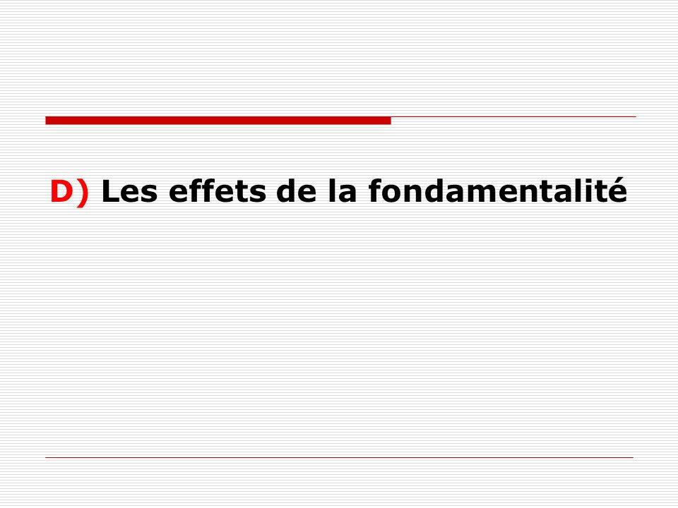 D) Les effets de la fondamentalité