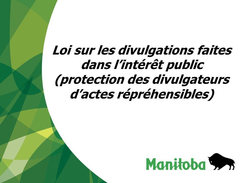 1 Loi sur les divulgations faites dans lintérêt public (protection des divulgateurs dactes répréhensibles)