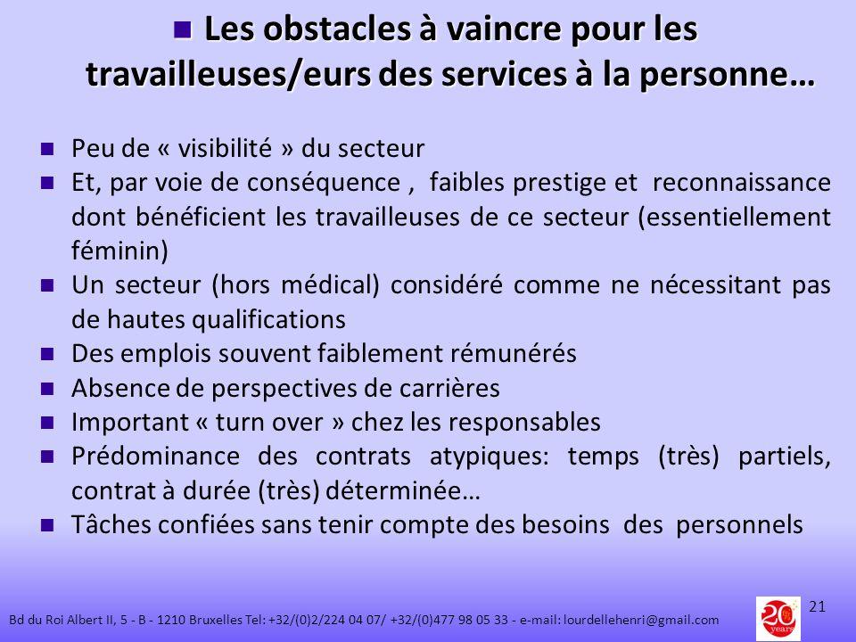 Les obstacles à vaincre pour les travailleuses/eurs des services à la personne… Les obstacles à vaincre pour les travailleuses/eurs des services à la