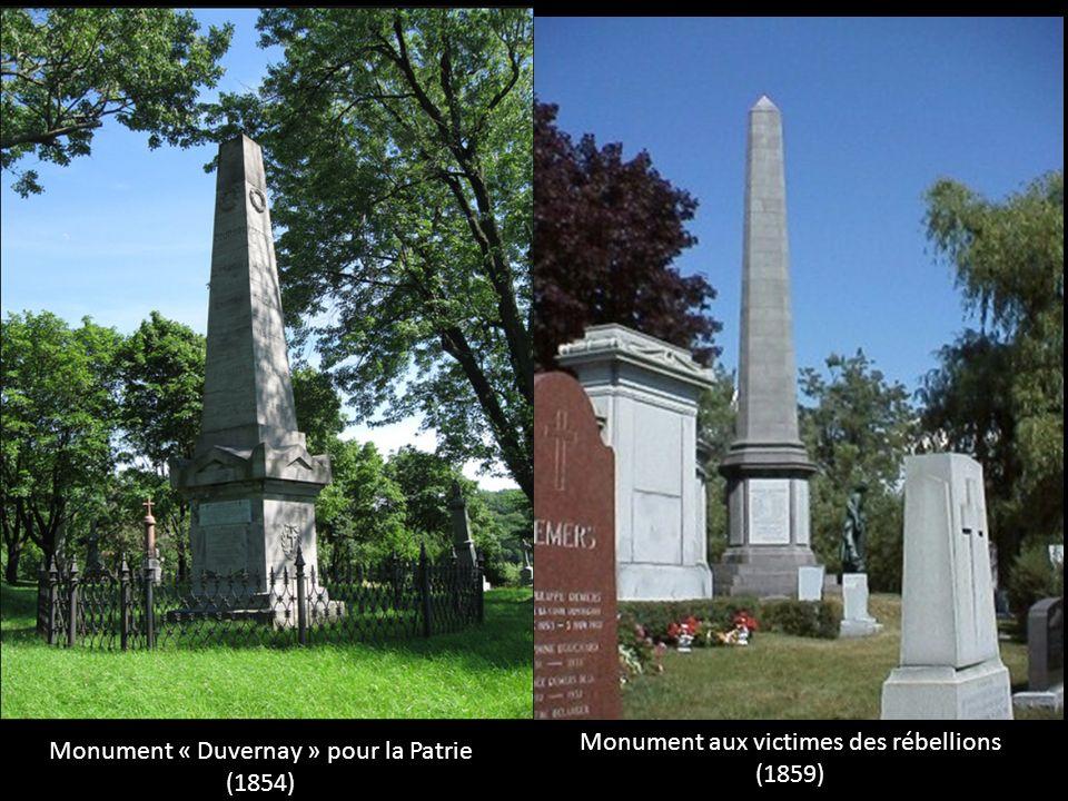 Monument « Duvernay » pour la Patrie (1854) Monument aux victimes des rébellions (1859)