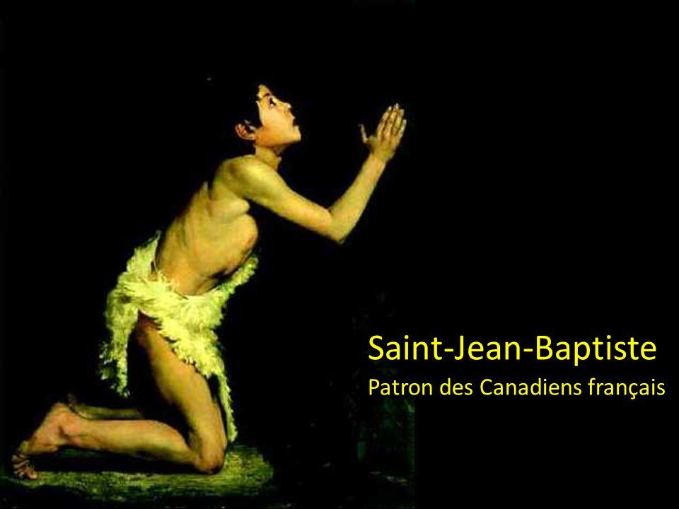 Saint-Jean-Baptiste Patron des Canadiens français