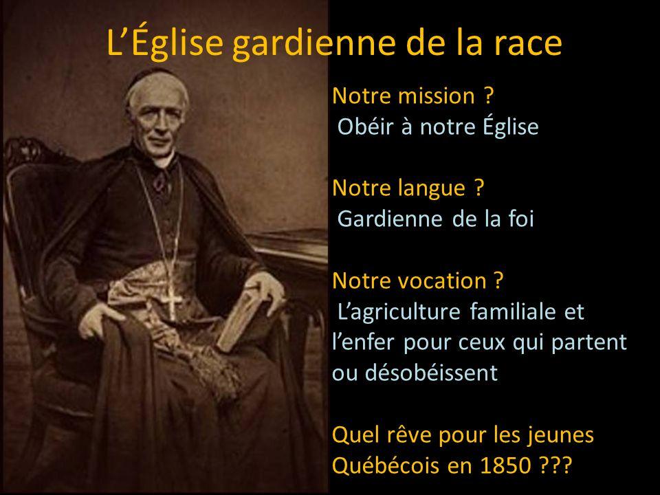 LÉglise gardienne de la race Notre mission . Obéir à notre Église Notre langue .