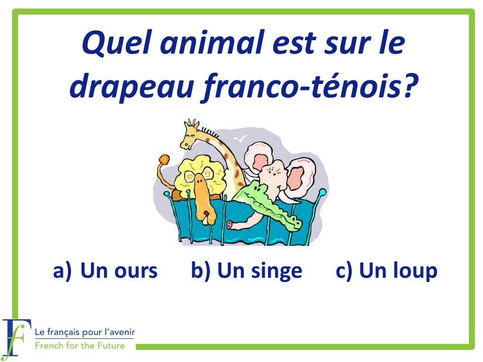 Quel animal est sur le drapeau franco-ténois? a)Un ours b) Un singe c) Un loup