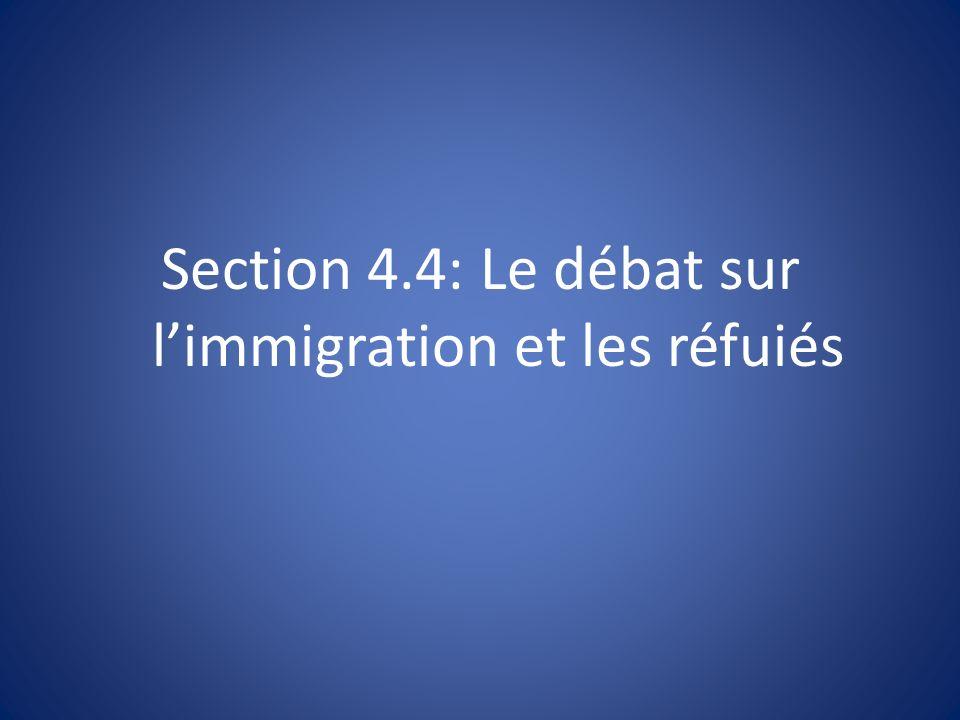Section 4.4: Le débat sur limmigration et les réfuiés