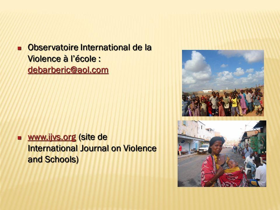 Observatoire International de la Violence à lécole : debarberic@aol.com Observatoire International de la Violence à lécole : debarberic@aol.com debarb
