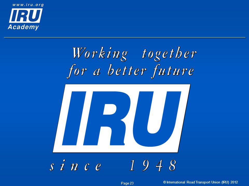 © International Road Transport Union (IRU) 2012 Page 23