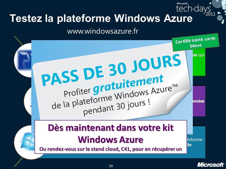 29 Testez la plateforme Windows Azure Explorez linfini en 24h au travers de 3 exercices et repartez avec un Pass qui vous permet daccéder à un vrai compte Windows Azure gratuitement pendant 30 jours.