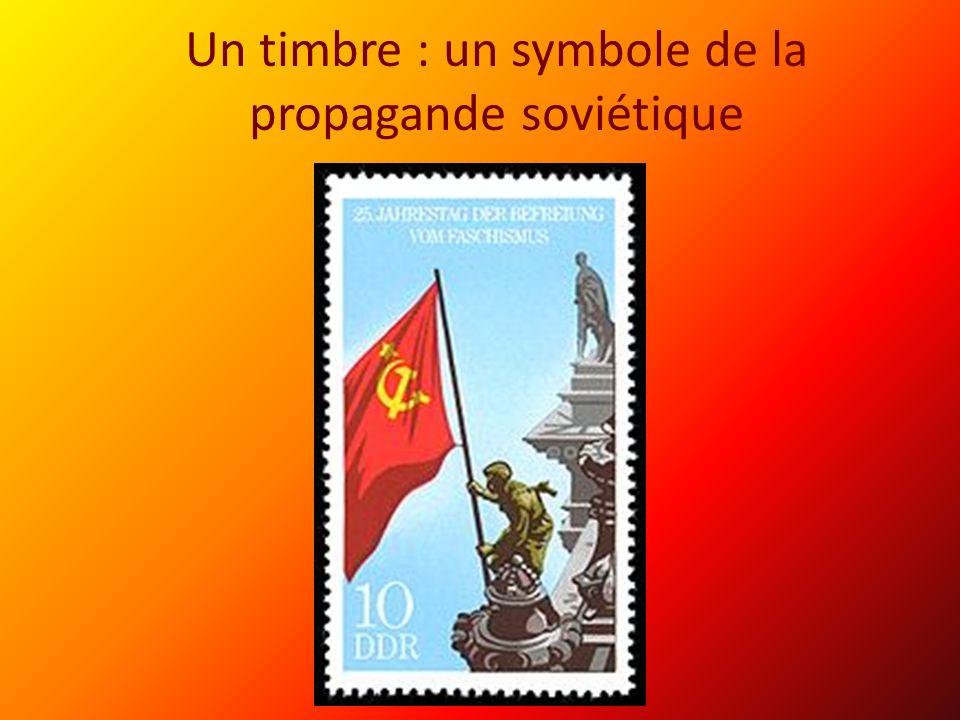 Un timbre : un symbole de la propagande soviétique
