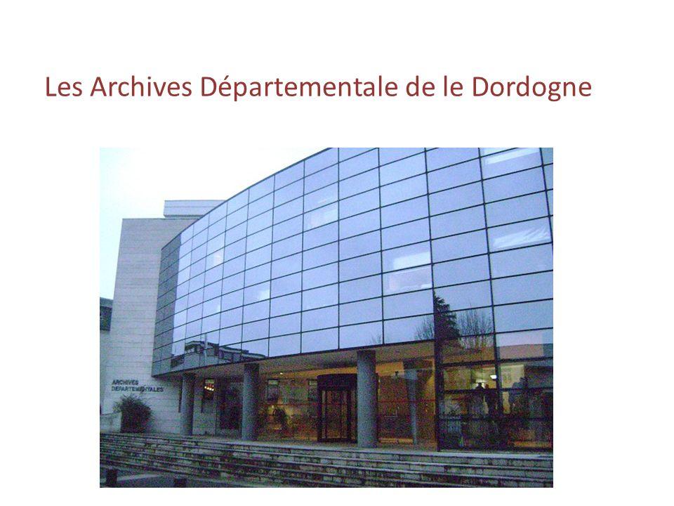 Les Archives Départementale de le Dordogne